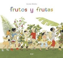 Libro: Frutos y frutas - Muller,Gerda
