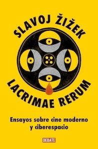 Libro: Lacrimae rerum. Ensayos sobre cine moderno y ciberespacio. - Zizek, Slavoj