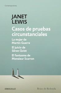 Libro: Casos de pruebas circunstanciales. 'La mujer de Martin Guerre / El juicio de Sören Qvist / El fantasma de Monsieur Scarron' - Lewis, Janet