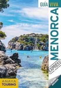 Libro: MENORCA  Guía Viva Express  -2018- - Vela Lozano, Antonio