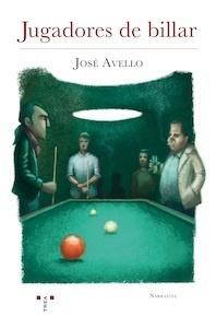 Libro: Jugadores de billar - Avello Flórez, José