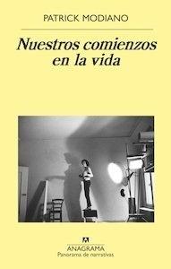 Libro: Nuestros comienzos en la vida - Modiano, Patrick; Malle, Louis
