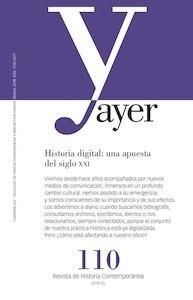 Libro: AYER. Revista de Historia Contemporánea- nº 110 -Historia digital: una apuesta del siglo XXI- - VV. AA.