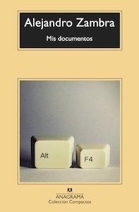 Libro: Mis documentos - Zambra, Alejandro