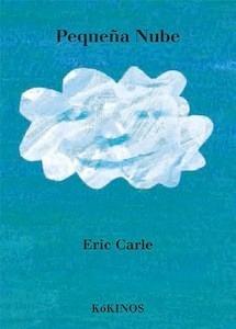 Libro: Pequeña nube - Carle, Eric