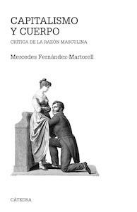 Libro: Capitalismo y cuerpo - Fernandez-Martorell, Mercedes