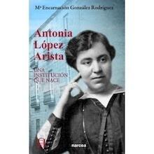 Libro: Antonia López Arista - González Rodríguez, María Encarnación