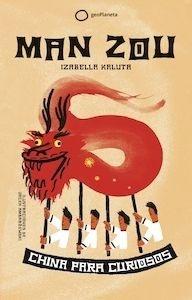 Libro: Man Zou. China para curiosos. - Kaluta, Izabela