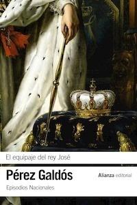 Libro: El equipaje del rey José - Perez Galdos, Benito