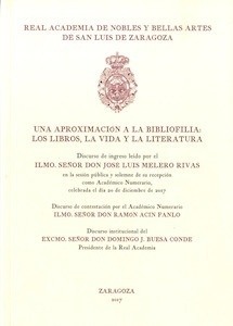 Libro: Una aproximación a la Bibliofilia - Melero Rivas, Jose Luis