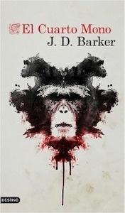 Libro: El cuarto mono - Barker, J.D.