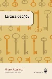 Libro: La casa de 1908 - Alberico, Giulia