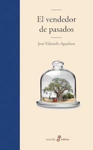 Libro: El vendedor de pasados - Agualusa, José Eduardo