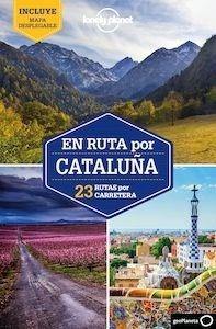 Libro: En ruta por Cataluña. 23 rutas por carretera. -2018- - Monner, Jordi