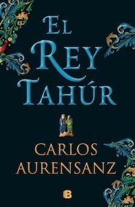 Libro: El rey tahúr - AURENSANZ SANCHEZ, CARLOS