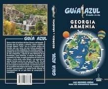 Libro: GEORGIA / ARMENIA   Guía Azul   -2018- - García, Jesús