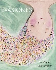 Libro: Evasiones - Piquer, Eva