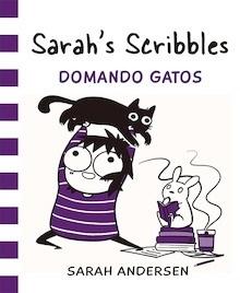 Libro: Sarah's Scribbles: Domando Gatos - Andersen, Sarah