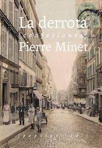 Libro: La derrota 'confesiones' - Minet, Pierre