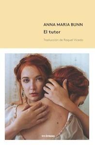 Libro: El tutor - Bunn, Anna María