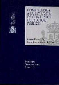 Libro: COMENTARIOS A LA LEY 9/2017 DE CONTRATOS DEL SECTOR PÚBLICO - Canales Gil, Álvaro