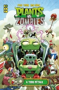 Plants vs. Zombies: A todo pétalo - Paul Tobin
