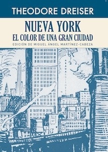 Libro: Nueva York. El color de una gran ciudad - Dreiser, Theodore