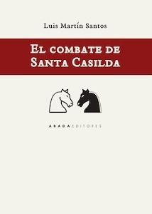 Libro: El combate de santa Casilda - Martin Santos, Luis