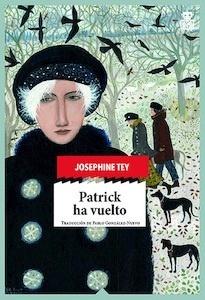 Libro: Patrick ha vuelto - Tey , Josephine