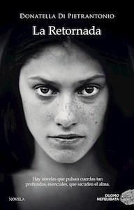 Libro: La Retornada - Di Pietrantonio, Donatella