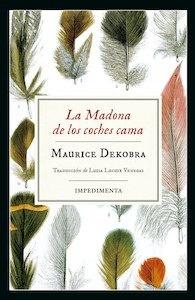 Libro: La Madona de los coches cama - Maurice Dekobra