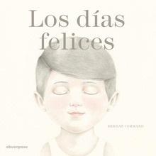 Libro: Los días felices - Cormand, Bernat