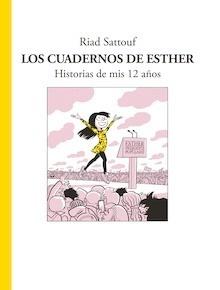 Libro: Los cuadernos de Esther - Sattouf, Riad