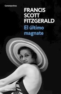 Libro: El último magnate - Fitzgerald, F. Scott