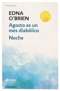 Libro: Agosto es un mes diabólico / Noche - O'Brien, Edna