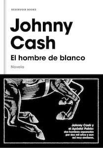 Libro: El hombre de blanco - Cash, Johnny