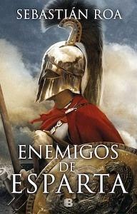 Libro: Enemigos de Esparta - Roa, Sebastián