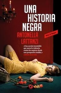 Libro: Una historia negra - Lattanzi, Antonella