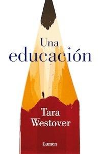 Libro: Una educación - Westover, Tara
