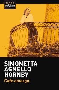 Libro: Café amargo - Agnello Hornby, Simonetta