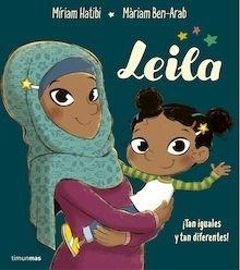 Libro: Leila ¡Tan iguales y tan diferentes! - Míriam Hatibi; Ben-Arab, Màrian