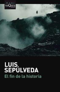 Libro: El fin de la historia - Sepulveda, Luis
