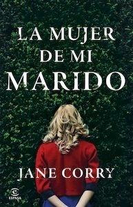 Libro: La mujer de mi marido - Corry, Jane