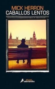 Libro: Caballos lentos - Herron, Mick