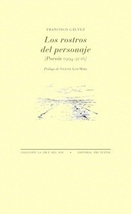Libro: Los rostros del personaje - Galvez, Francisco: