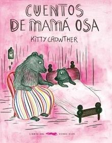 Libro: Cuentos de Mamá Osa - Crowther, Kitty