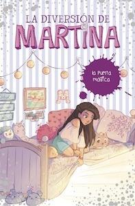 Libro: La puerta mágica Vol.3 'La diversión de Martina' - Martina D'Antiochia