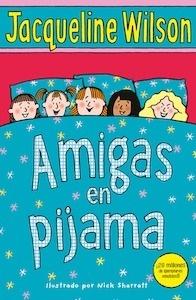 Libro: Amigas en pijama - Wilson, Jacqueline