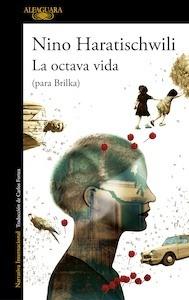 Libro: La octava vida (para Brilka) - Haratischwili, Nino