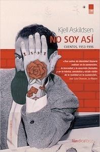 Libro: No soy así - Askildsen, Kjell